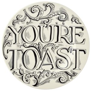 8½ Plate Black Toast ( You're Toast )